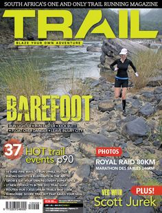 Get your trail running fix in PRINT and DIGITAL issues of TRAIL magazine South Africa. Be the best trail runner you can be. Running Magazine, Barefoot Running, How To Run Faster, Trail Running, South Africa, Improve Yourself, How To Become, Adventure, Digital
