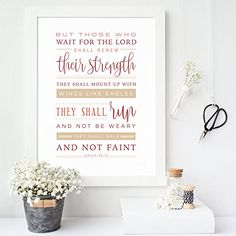 Christian Bible Verse art print strength Those who wait for the Lord shall renew thier strength mount up on wings like eagles run and not grow weary walk and not be faint encouraging strength hope waiting Isaiah Typography Art Print Bible Verse Decor, Scripture Art, Scriptures About Strength, Gods Strength, Wings Like Eagles, Isaiah 40 31, Christian Decor, Typography Prints, All Print