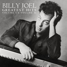 "3. Billy Joel — ""Greatest Hits Volume 1 & Volume 2"""