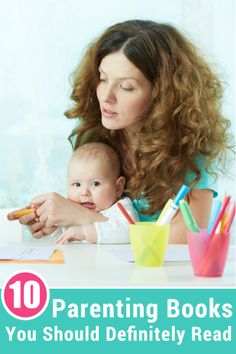 Top 10 Parenting Books You Should Definitely Read