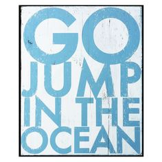 Go Jump in the Ocean Wall Art | Pure Home