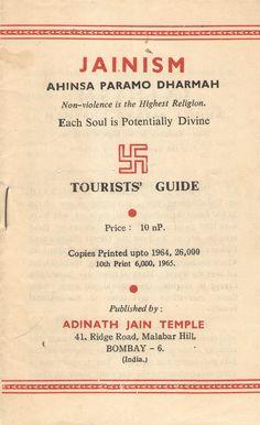 Jainism Ahinsa Paramo Dharmah: Tourists' Guide (Jainism Tourists' Guide), published by Adinath Jain Temple, 10th printing, 1965.