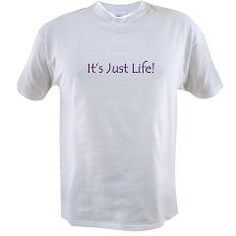 Its Just Life T-Shirt > Boy Toy Casual Wear and Gifts