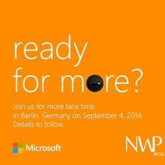 "Microsoft Devices Group has sent out ""SAVE THE DATE"" Invites to IFA press event in Berlin"