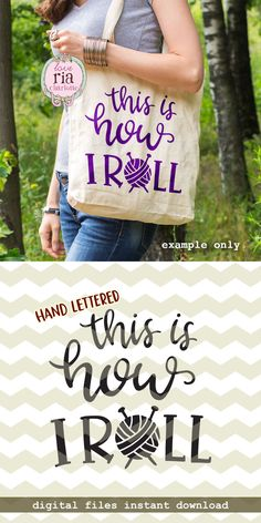 This is how I roll, fun funny quirky knit knitting knitter wool yarn quote digital cut files, SVG, DXF, studio3 for cricut, silhouette cameo by LoveRiaCharlotte on Etsy