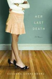 Her Last Death -- scary, sad, couldn't put it down