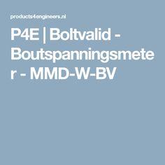 P4E | Boltvalid - Boutspanningsmeter - MMD-W-BV