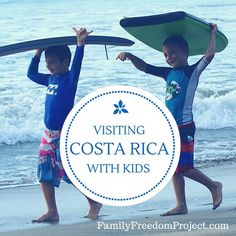 If I Were Visiting Costa Rica with Kids for the First Time…