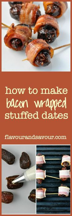how to make bacon wrapped stuffed dates. |www.flavourandsavour.com