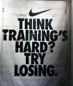 Think trainings hard? Try losing.