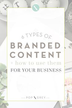 6 types of branded content and how to use them by Pop and Grey