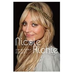 「Nicole Richie」  憧れのファッション・アイコン、  ニコール・リッチーのすべてがわかる!