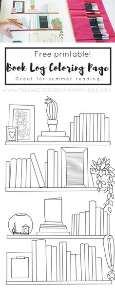 Free Printable Book Log Coloring Page! - The Sweeter Side of Mommyhood Planner Pages, Life Planner, Printable Planner, Happy Planner, Free Printables, Bullet Journal Books, Book Journal, Journal Ideas, Journals
