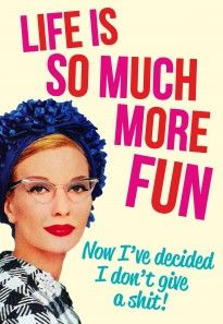 Life Is So Much More Fun Funny Birthday Card by Dean Morris Cards Greeting Card Shops, Funny Greeting Cards, Funny Cards, Vintage Funny Quotes, Vintage Humor, More Words, Great Words, Inspirational Words Of Wisdom, Rude Birthday Cards