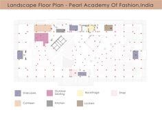 Landscape Floor Plan-Pearl academy of fashion