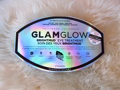 Review of GLAMGLOW Brightmud Eye Treatment!