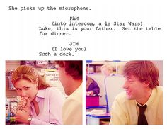 The Office, Jim and Pam. Oh man, it makes so much sense that that's the kinda stage directions they get.