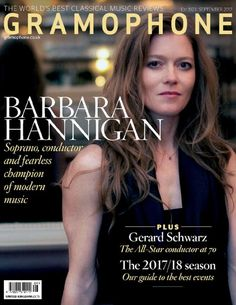 #Gramophone #Magazine #September 2017 https://www.magazinecafestore.com/gramophone-magazine.html In this Issue #Barbara #Hannigan is the very #model of a #modern #classical #musicians