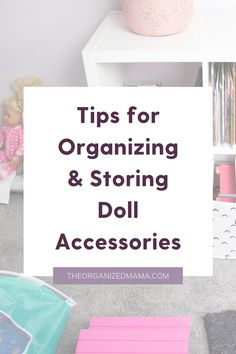 We share tips for organizing and storing doll accessories. We know the many toys can become overwhelming, so we provide actionable and easy steps to decluttering toys and creating an organized play space. Follow The Organized Mama for organization inspiration, decluttering tips and home décor ideas. Kids Bedroom Organization, Small Space Organization, Playroom Organization, Organization Hacks, Doll Storage, Small Playroom, Inspiration For Kids, Décor Ideas, Organizing Your Home
