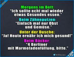Dann halt morgen... vielleicht. #gesund #essen #lecker #Berliner #Diät #lustig #Sprüche