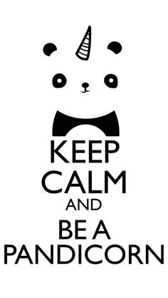 Pandicorn are half unicorn and half panda! Keep Calm Posters, Keep Calm Quotes, Wallpaper Panda, Keep Calm And Love, My Love, Panda Party, Cute Panda, Cute Drawings, Cute Wallpapers