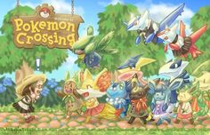Hahaha! That'd be so awesome!! From the creators of Pokemon and Animal Crossing, interjects....POKEMON CROSSING!!!