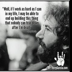 No photo description available. Grateful Dead Quotes, Grateful Dead Shows, Quotes By Famous People, Quotes To Live By, Libra, Emo, Miss Your Face, Dead And Company, Psychedelic Music