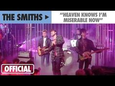 The Smiths - Heaven Knows I'm Miserable Now (Official Music Video) - YouTube