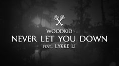 Woodkid feat. Lykke Li - Never Let You Down (Lyrics | Lyric Video) [Insu...