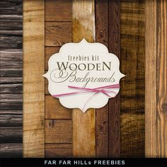 Far Far Hill---New Freebies Kit of Wooden Backgrounds