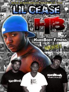 Lil Cease Presents... HardBody Fitness $14.99