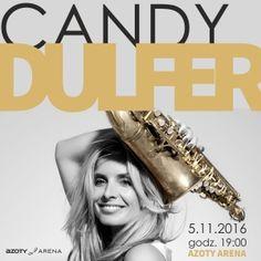 U nas możesz kupić bilety-zapraszamy http://www.wakacjemagellan.pl/pl/p/Candy-Dulfer-Szczecin-Azoty-Arena-05.11.2016-godz.-1900/35