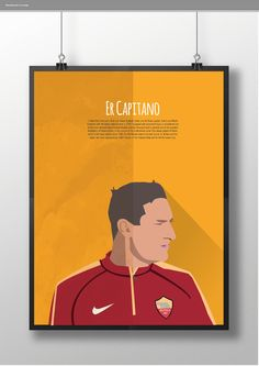 #Rome Poster Collection - Er Capitano #Totti | illustration by ME_DESIGN INFO ercolino.milanese@gmail.com