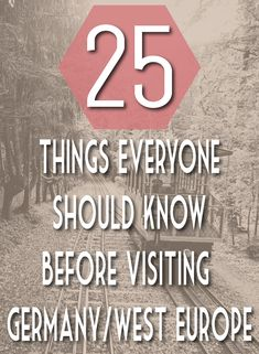 25 things everyone should know before visiting germany