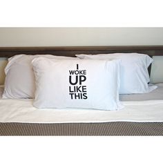 I woke up like dis this, Beyonce flawless bow down trill pillowcase,... ($15) ❤ liked on Polyvore featuring home, bed & bath, bedding and bed sheets