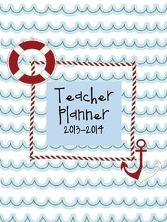 EDITABLE! Nautical Themed Teacher Planner 42 Pages of important classroom forms, lesson plan templates, calendars, students' information and a BONUS section for PRESCHOOL TEACHERS!! www.prekpartner.com