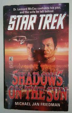 Star Trek: Shadows on the Sun -- Michael Jan Friedman