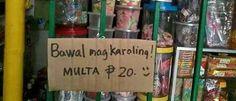 no caroling Tagalog Quotes Funny, Funny Quotes, Filipino Memes, Pinoy, Funny Signs, Lol, Humor, Public, Animation