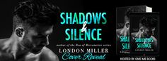 Abibliophobia Anonymous                 Book Reviews: **COVER REVEAL**  Shadows & Silence by London Mill...