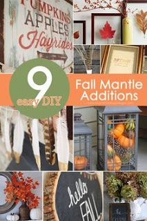 Do It yourself Fall Mantle Additions! Now I just need a mantle