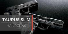 All Time Best Taurus Slim Handguns – Review + Guide  http://handgunsbox.com/taurus-slim-review/  #BestTaurusSlimHandguns #TaurusSlimHandgunsReview