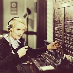 The telephone switchboard: In many cases, especially in rural and suburban areas, customers would know their operator by name.