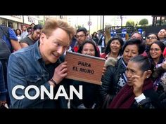 """In this preview for Conan's latest travel special, Conan hits the streets of Mexico City to solicit donations for President Trump's border wall. """"Conan Witho..."""