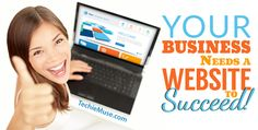 Your business needs a website to succeed.