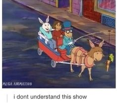 remember the episode when you saw everything thru Arthur's eyes because that was messed up