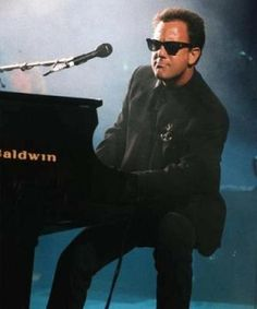 Billy Joel . . .  my favorite composer, performer, song writer . . .  When I have to drive a long distance, I always put a Billy Joel CD on and the time flies by.