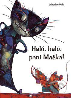 Haló, haló, pani Mačka! (Ľuboslav Paľo)
