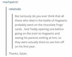This thought about Teddy Lupin.