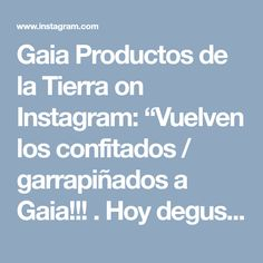 """Gaia Productos de la Tierra on Instagram: """"Vuelven los confitados / garrapiñados a Gaia!!! . Hoy degustación de cashew natural confitado y avellanas🌰 confitadas en el Local de la…"""" • Instagram"""