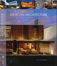 Contemporary Mexican architecture : continuing the heritage of Luis Barragán  Baum, Sandy